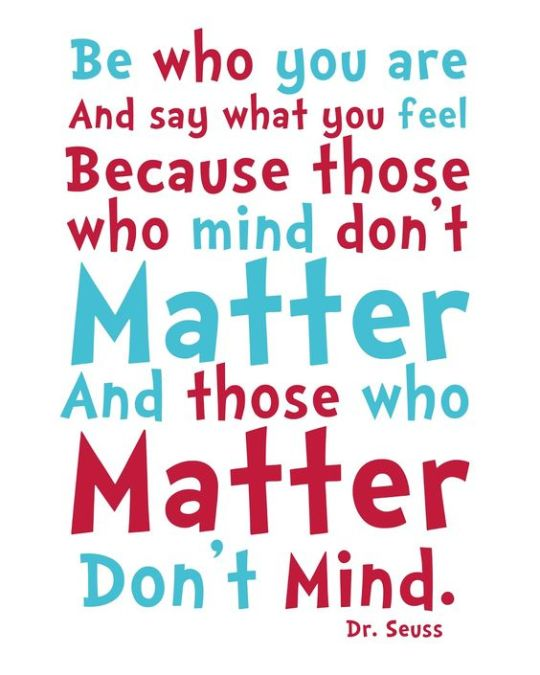 Dr. Suess Quote - Be Yourself